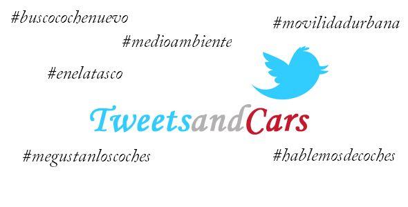 ¿De qué hablamos en #TweetsAndCars?