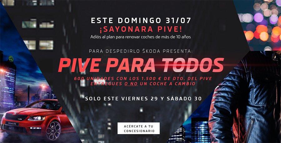 Sayonara PIVE de Skoda sólo hasta el 30 de julio