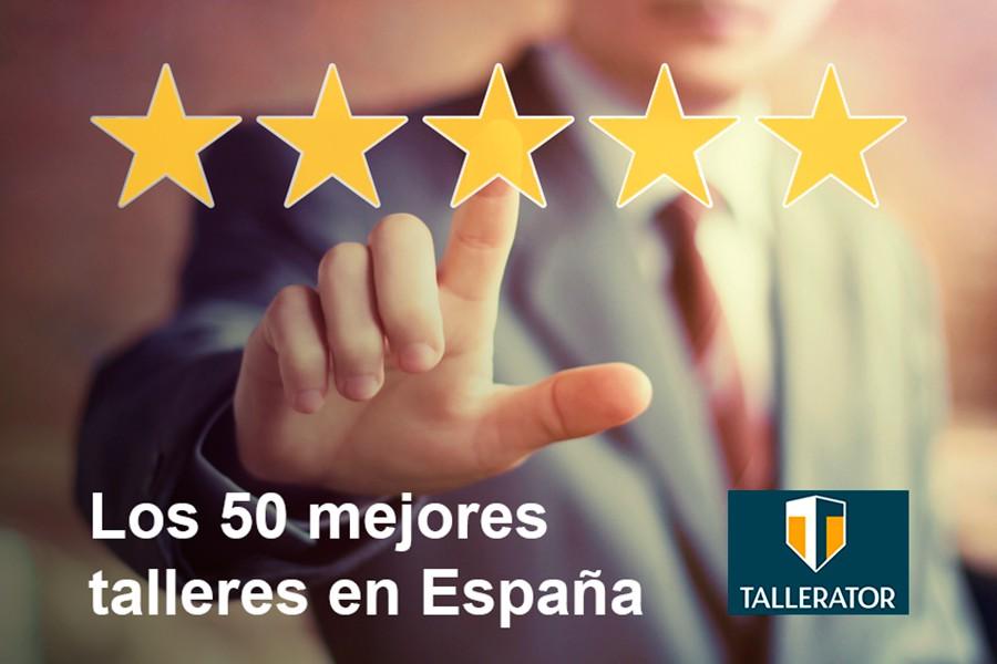 Los 50 mejores talleres de España, según Tallerator