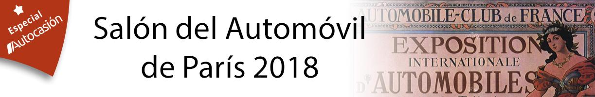 Salón del Automóvil de París 2018: ¡todas las novedades y fotos!
